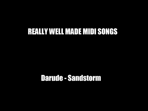 Darude - Sandstorm - really well made MIDI version