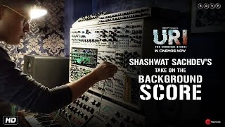 Uri The Surgical Strike Shashwat 39 S Take On The Background Score Vicky K Yami G 11th January