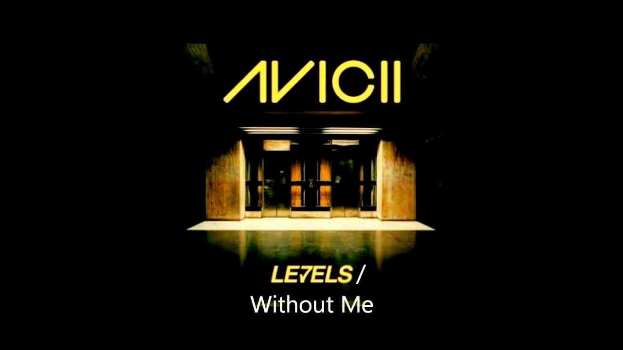 Avicii Levels Mashup (levels/without me) - YouTube