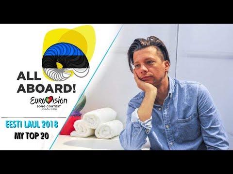 Eurovision 2018 I Estonia I Eesti Laul 2018 - MY Top 20