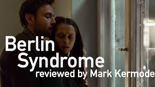 Berlin Syndrome reviewed by Mark Kermode