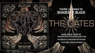 Shades of Black: The Gates  Full Album Stream