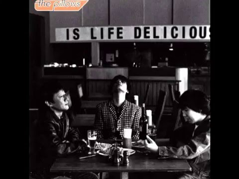 The Pillows - Thank You, My Tw...