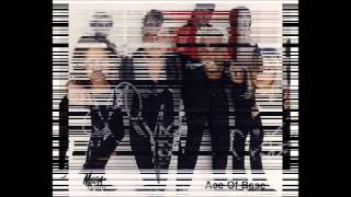 """Close To You"" by Ace of Base"