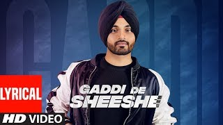 Gaddi De Sheeshe: Viraj Sarkaria (Full Lyrical Song) Jogi Taggar | Latest Punjabi Songs 2018
