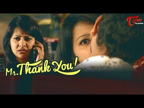 Mr Thank You | Latest Telugu Short Film 2018 | Directed by Prakash V Danthuluri - TeluguOne