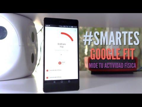 Google Fit: mide tu actividad física #SMARTES