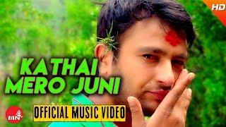 download lagu New Nepali Lok Geet 2016/2073  Kathai Mero Juni gratis