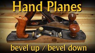 Bevel Up or Bevel Down Handplanes