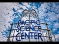 Pacific Science Center - Seattle, WA - July 2019