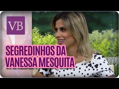 Você Bonita - Beleza das Celebridades: Vanessa Mesquita (05/02/16)