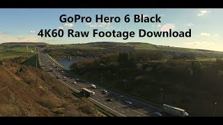 GoPro Hero 6 Black - 4K60 Test Footage (Raw Download Link)