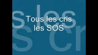Tout les cris les sos + paroles