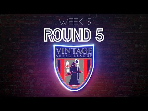 VSL S6 W3 Round 5 - Elimination Match Magic the Gathering