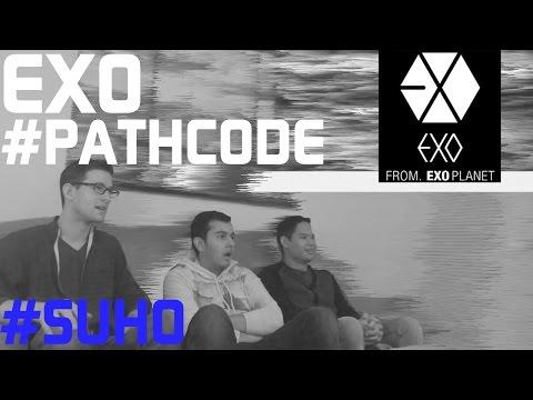 Exo - Pathcode #suho Teaser Reaction, Non-kpop Fan Reaction [hd] video