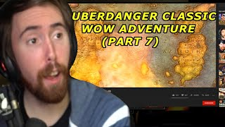 ASMONGOLD REACTS TO UBERDANGER WOW CLASSIC ADVENTURE ( Episode 7 )