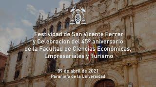 Festividad de San Vicente Ferrer y Celebración del 45º aniversario de la Facultad de CC.EE.EE.yT.
