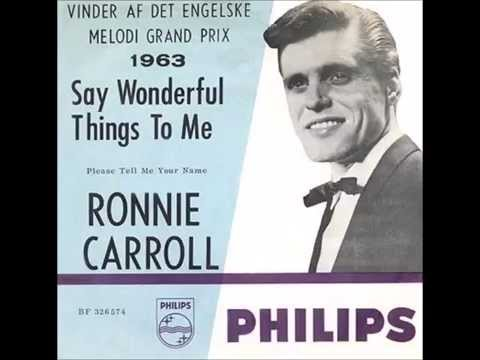 Ronnie Carroll - Say Wonderful Things To Me