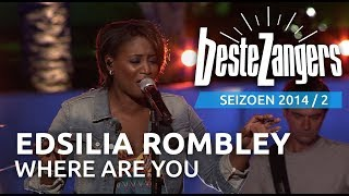 Edsilia Rombley - Where are you - De Beste Zangers van Nederland