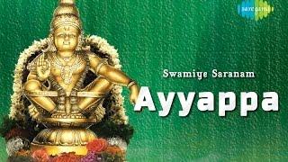 Swamiye Saranam Ayyappa | Tamil Devotional Audio Jukebox