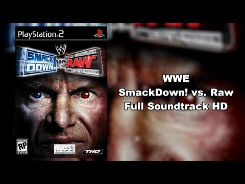 WWE SmackDown! vs. Raw - Full Soundtrack HD