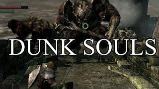 Dunk Souls