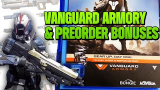 Vanguard Armory WEAPONS & Preorder Bonuses - DESTINY Gameplay GUIDE