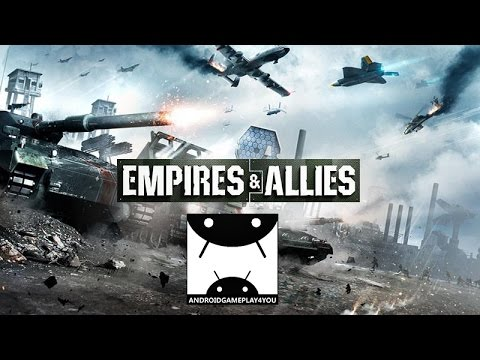 Empires and Allies Android GamePlay Trailer (1080p)