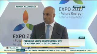President visits construction site of Astana EXPO -- 2017 complex