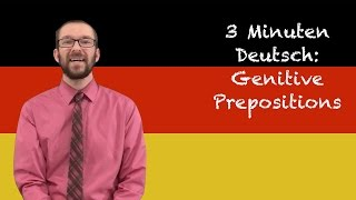 Genitive Prepositions - 3 Minuten Deutsch Lesson #35 - Deutsch lernen