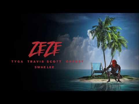 Tyga - ZEZE (feat. Travis Scott, Swae Lee, & Offset) MP3