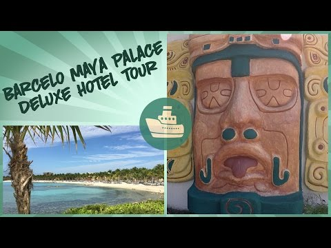 Barcelo Maya Palace Deluxe Hotel Tour