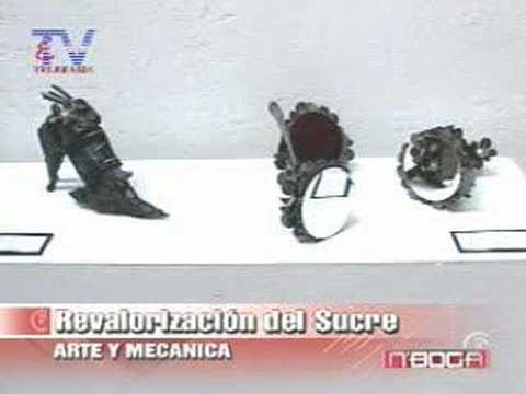 Revalorización del Sucre, Arte y Mecánica