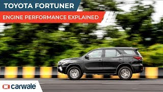 Toyota Fortuner   Engine Performance Explained   CarWale