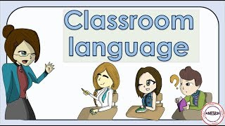 Classroom Language, Classroom Commands in English