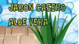 Jabon Casero de Aloe Vera