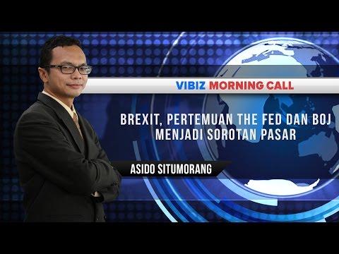 Brexit, Pertemuan The Fed dan BOJ Menjadi Sorotan Pasar, Vibiznews 14 Juni 2016