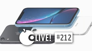 Apfeltalk LIVE! #212 - iPhone Xr Hands On
