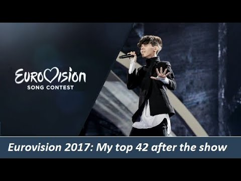 Eurovision 2017: my top 42 after the show (with comments)