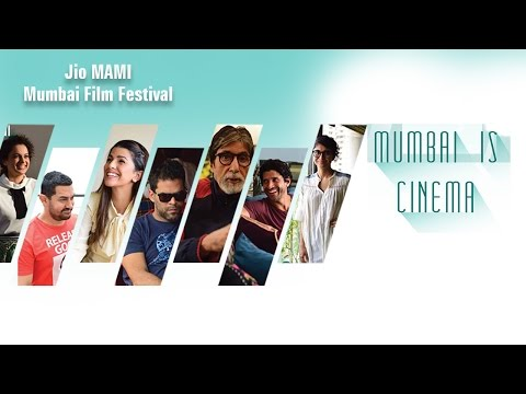 Jio MAMI Mumbai Film Festival | Mumbai Is Cinema