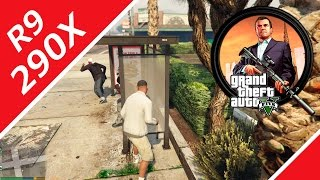 R9 290X in Grand Theft Auto 5 | Gameplay and gaming