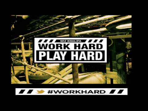 Wiz Khalifa - Work Hard Play Hard  [hq - Hd] [lyrics] 2012 video
