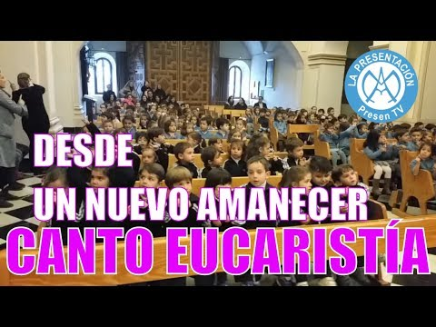 Desde un nuevo amanecer - Canciones de misa para niños