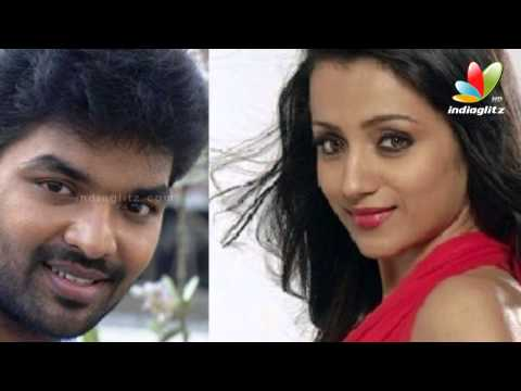 Trisha to Pair up Opposite Jai in Manimarans Film I Latest Malayalam...