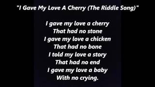 """I Gave My Love A Cherry (The Riddle Song)"" words lyrics folk sing along song songs"