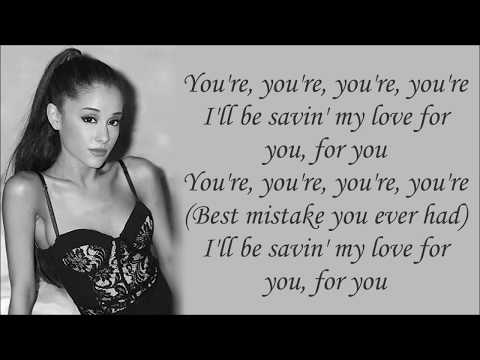 Ariana Grande ~ Best Mistake ft. Big Sean ~ Lyrics