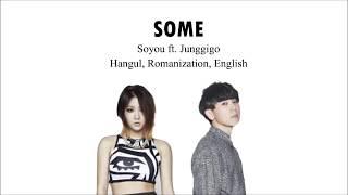 Soyou Ft. Junggigo - Some [Han/Rom/Eng] Lyrics