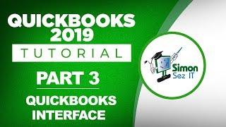 QuickBooks 2019 Training Tutorial Part 3: Overview of the QuickBooks 2019 Desktop Software Interface