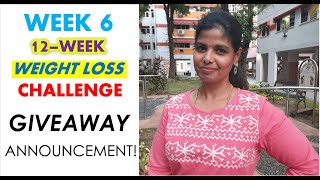 GIVEAWAY ANNOUNCEMENT | WEIGHT LOSS CHALLENGE TAMIL - WEEK 6 | KETO & LCD DIET CAHRTS
