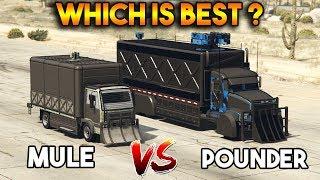 GTA 5 ONLINE : MULE CUSTOM VS POUNDER CUSTOM (WHICH IS BEST?)